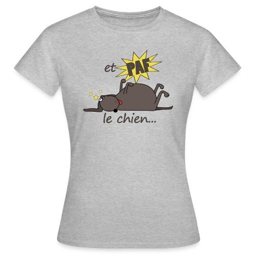 PAF LE CHIEN - T-shirt Femme
