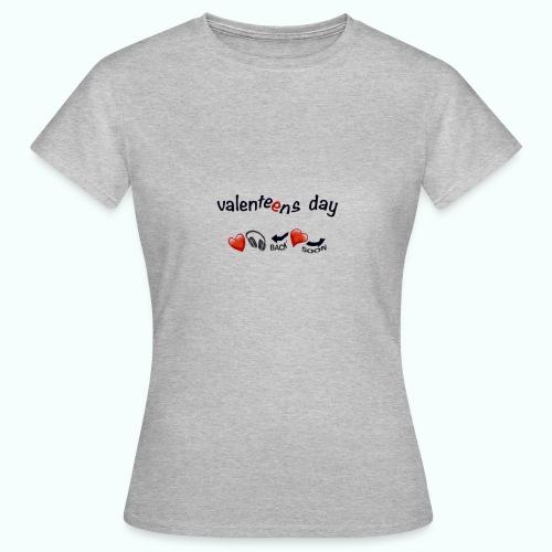 valenteens day - Frauen T-Shirt