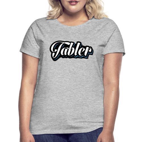 Tabler - Frauen T-Shirt