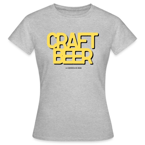 craft beer - Camiseta mujer