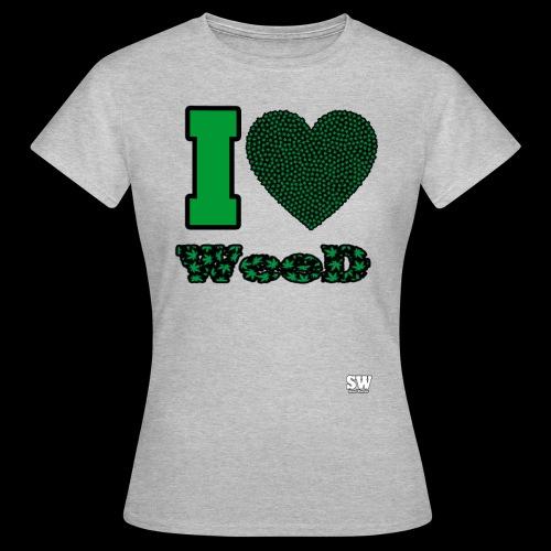 I Love weed - T-shirt Femme
