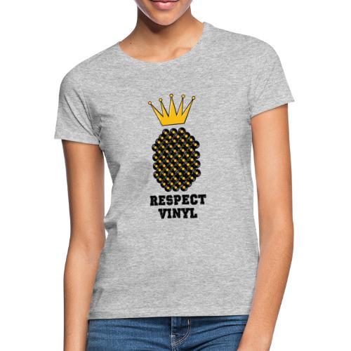 Kings & Queens • Respect Vinyl - Frauen T-Shirt