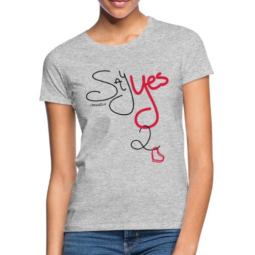 Yes 2 Love - Vrouwen T-shirt