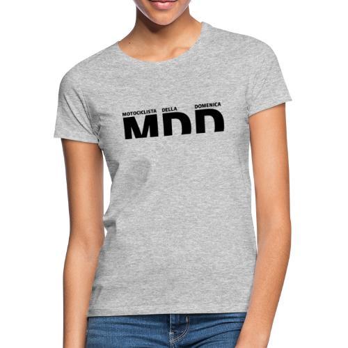 MDD motociclista della domenica - Maglietta da donna