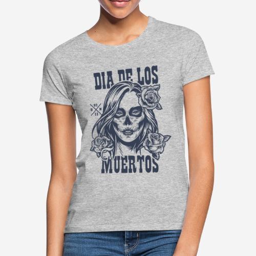 dia muertos day dead - Frauen T-Shirt