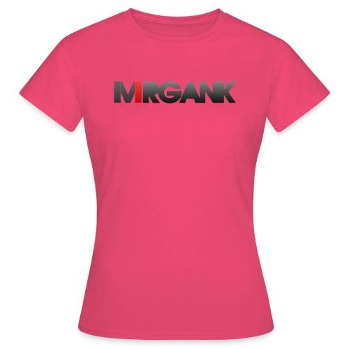 Mrgank Text - Women's T-Shirt