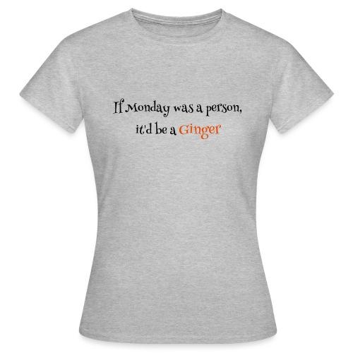 ginger1 - Naisten t-paita