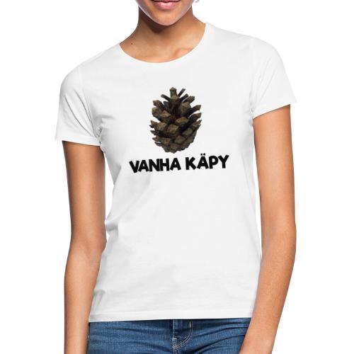 Vanha käpy - Naisten t-paita