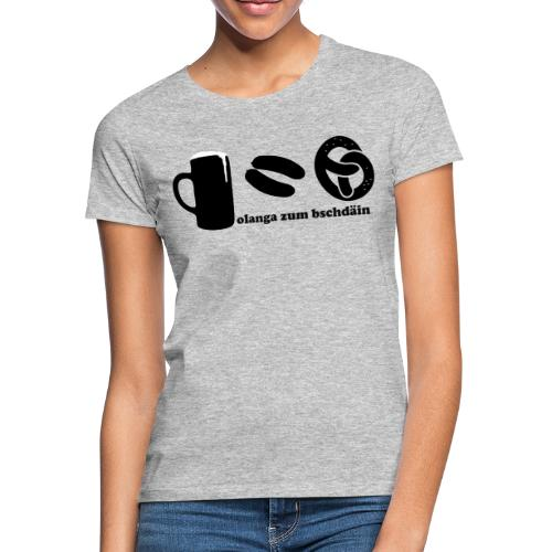 olanga zum bschdaein - Frauen T-Shirt