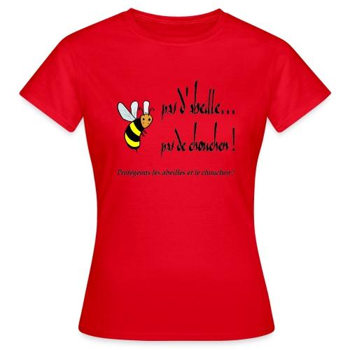 Pas d'abeille, pas de chouchen - T-shirt Femme