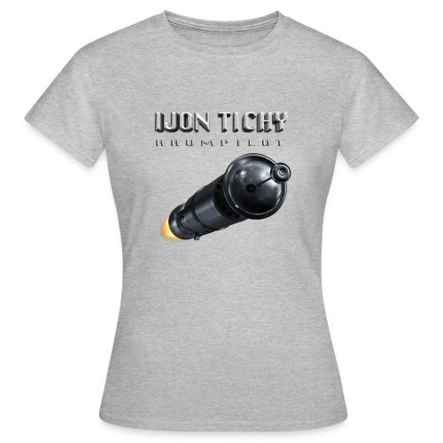 tichy t shirt rakete - Frauen T-Shirt