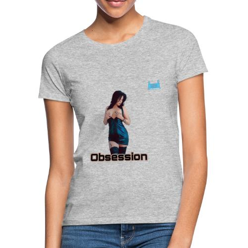 OBSESSION - Women's T-Shirt