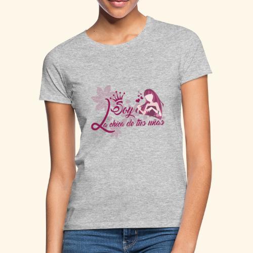 LA CHICA DE TUS UÑAS - Camiseta mujer