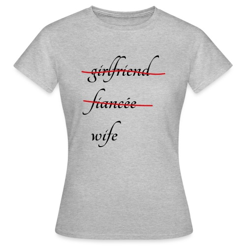 Wife - Frauen T-Shirt