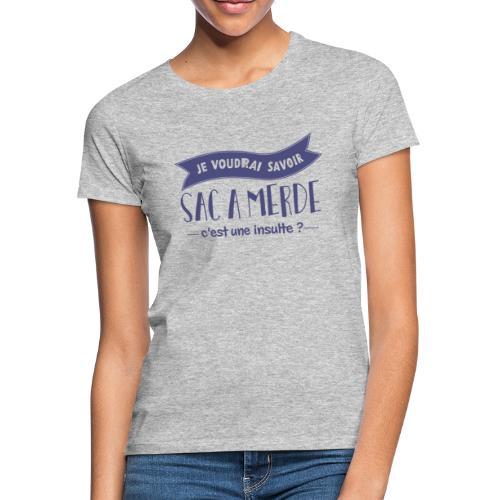 Les inconnus - Sac à m*rde - T-shirt Femme