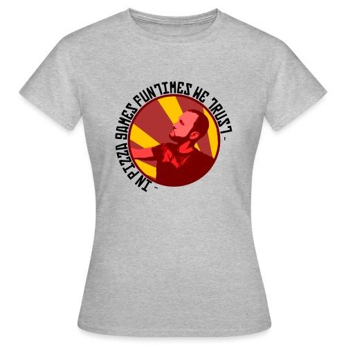 In PGF We Trust - Women's T-Shirt