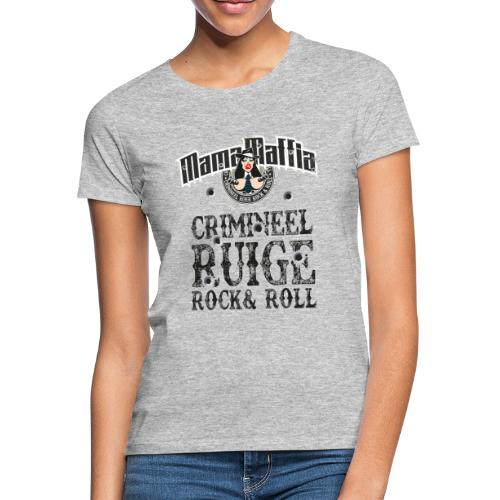 Crimineel Ruige Rock & & Roll Shirt - Vrouwen T-shirt