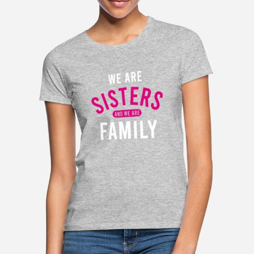OmaAdele - We are sisters wht - Frauen T-Shirt