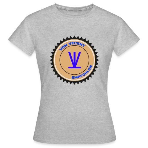 Von Vecent Empfohlen - Frauen T-Shirt