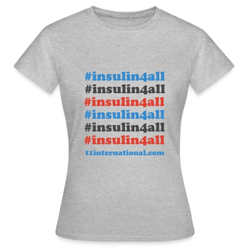 #insulin4all - Women's T-Shirt