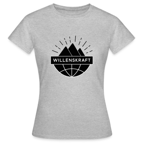 Willenskraft_Welt - Frauen T-Shirt