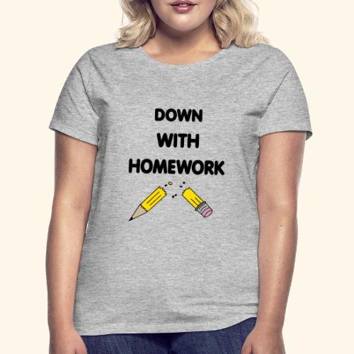 Down With Homework - T-shirt Femme