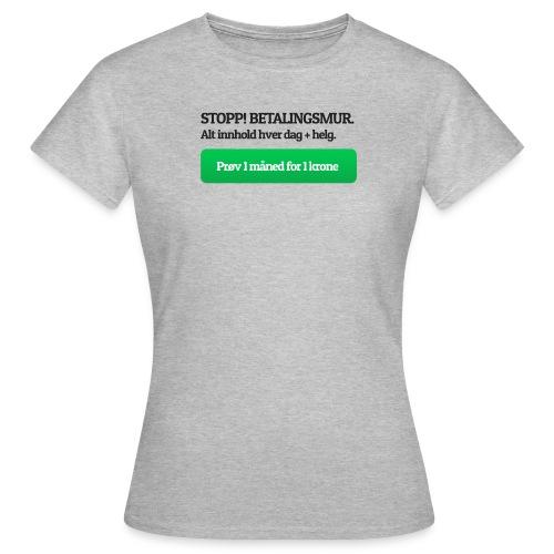 Betalingsmur - T-skjorte for kvinner