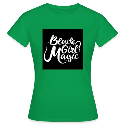 Black Girl Magic 1 White Text - Women's T-Shirt