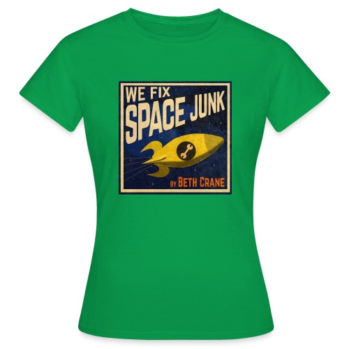 We Fix Space Junk logo (square) - Women's T-Shirt