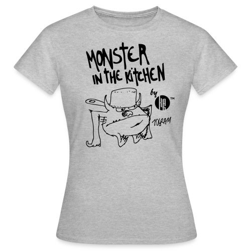 Monster in the kitchen - T-shirt Femme