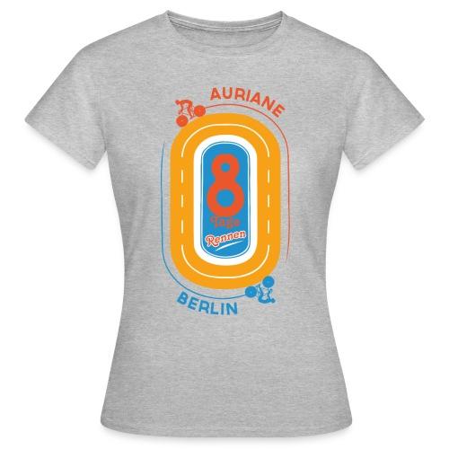 8-Tage-Rennen - Frauen T-Shirt