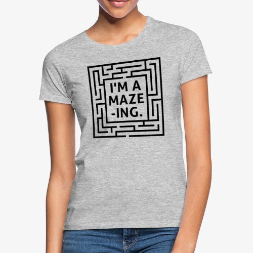 A maze -ING. Die Ingenieurs-Persönlichkeit. - Frauen T-Shirt