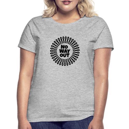 no way out - Camiseta mujer