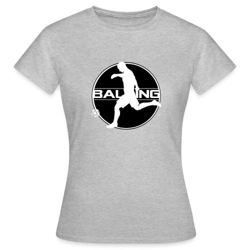Balling - Vrouwen T-shirt