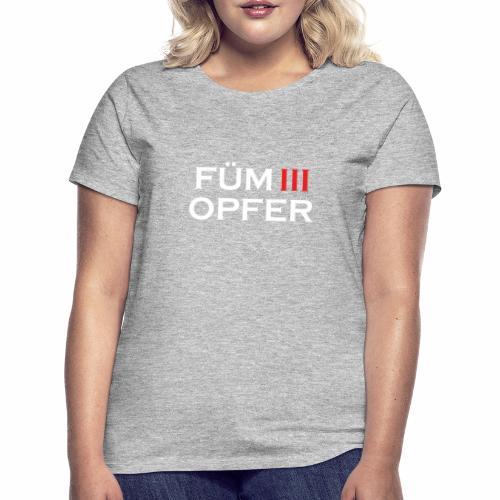 FÜM 3 Opfer - Wiener Jusstudenten Uni T-Shirt - Frauen T-Shirt