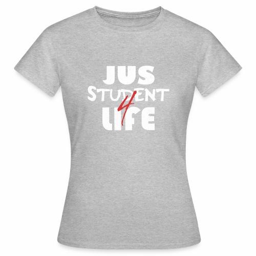 Jus-Student for Life - Langzeitstudent T-shirt - Frauen T-Shirt
