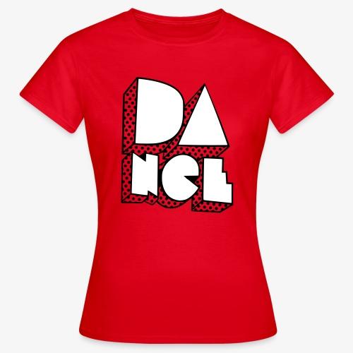 Dance2 - Frauen T-Shirt