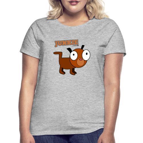 Junkie - Frauen T-Shirt
