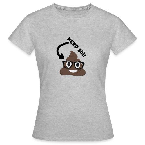 NERD Shit - Frauen T-Shirt