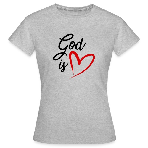 God is love 2N - Maglietta da donna