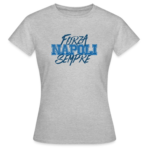 Forza Napoli Sempre - Maglietta da donna