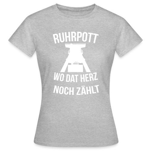 Ruhrpott - Wo dat Herz noch zählt - Frauen T-Shirt
