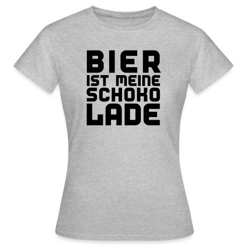 Bier ist meine Schokolade - Frauen T-Shirt