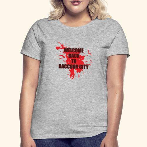 Welcome Back to Raccoon City TEXT 01 - Women's T-Shirt