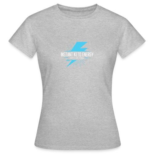 KETONES - Instant Energy Tasse - Frauen T-Shirt