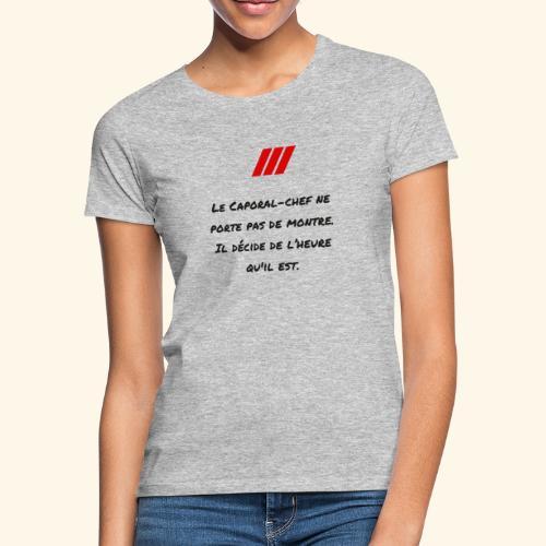 cchef montre - T-shirt Femme