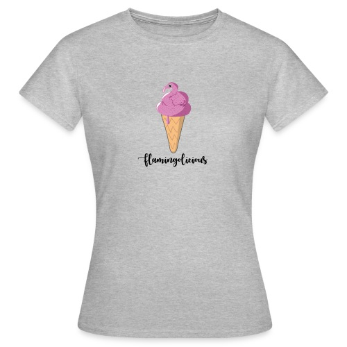 Flamingolicious Ice Cream - Frauen T-Shirt