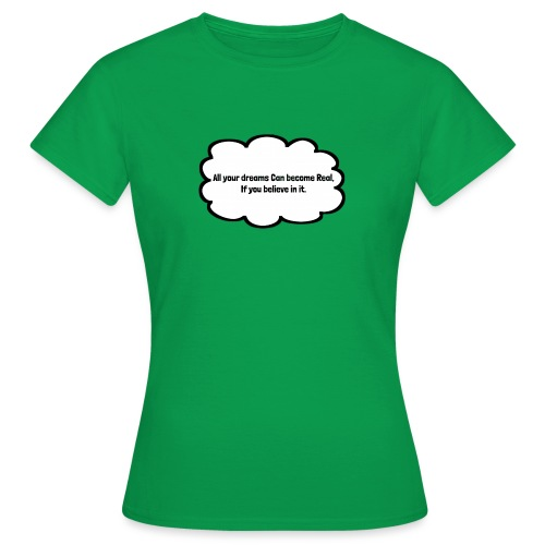 all your Dreams - Dame-T-shirt
