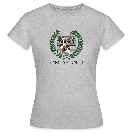 On Detour 1A Legionärs Merch - Frauen T-Shirt