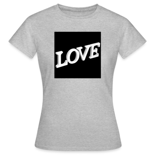 Love Me - T-shirt Femme